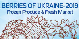 The 10th International Conference «Berries of Ukraine-2019: Frozen Produce & Fresh Market»
